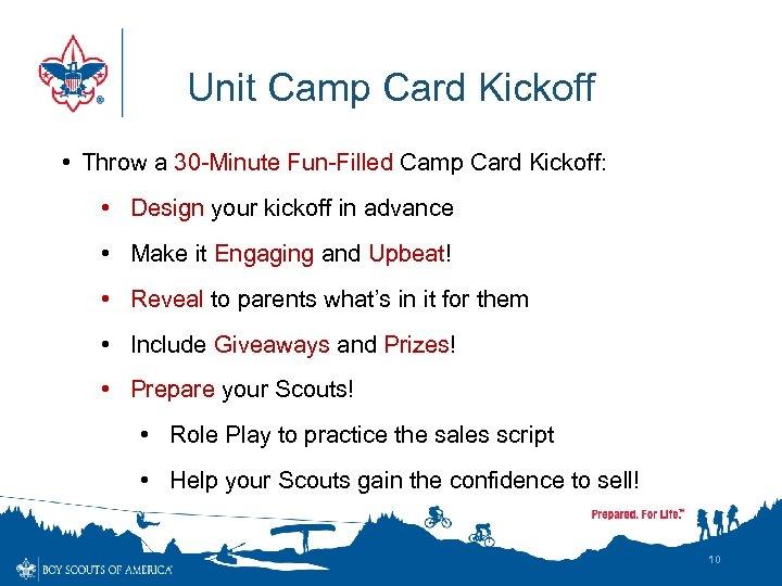 Unit Camp Card Kickoff • Throw a 30 -Minute Fun-Filled Camp Card Kickoff: •