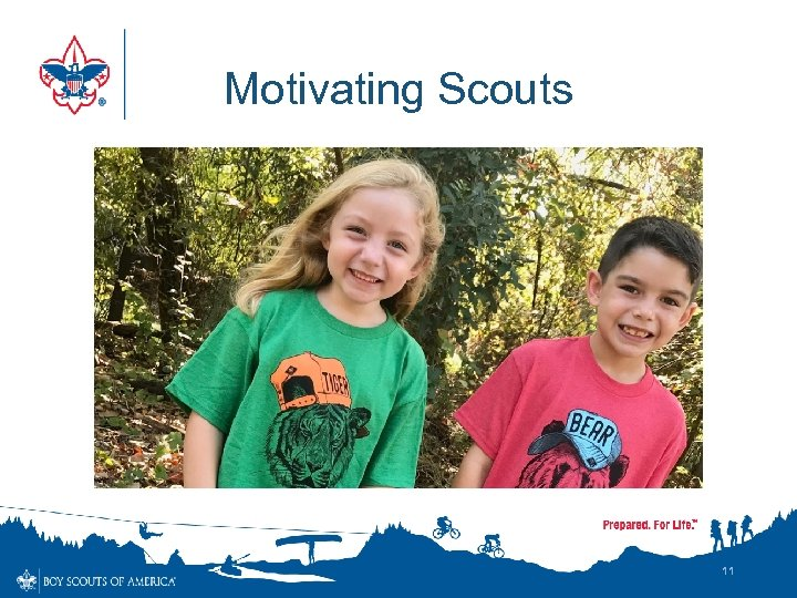 Motivating Scouts 11