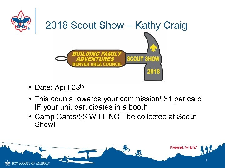 2018 Scout Show – Kathy Craig • Date: April 28 th • This counts