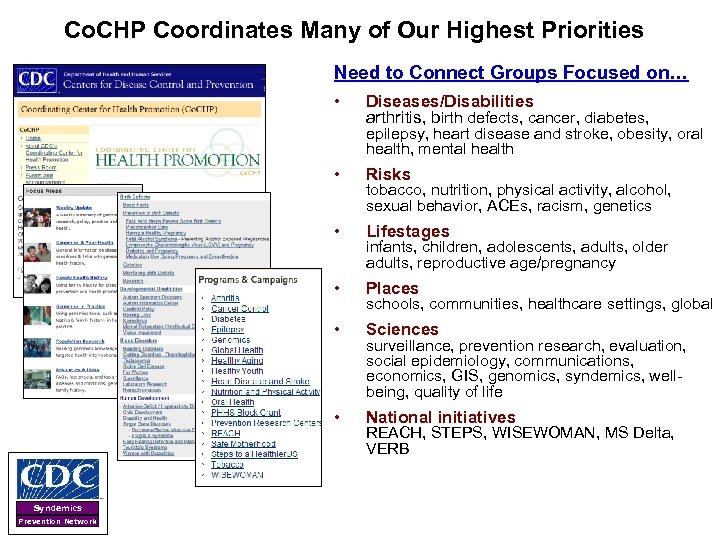 Co. CHP Coordinates Many of Our Highest Priorities Need to Connect Groups Focused on…