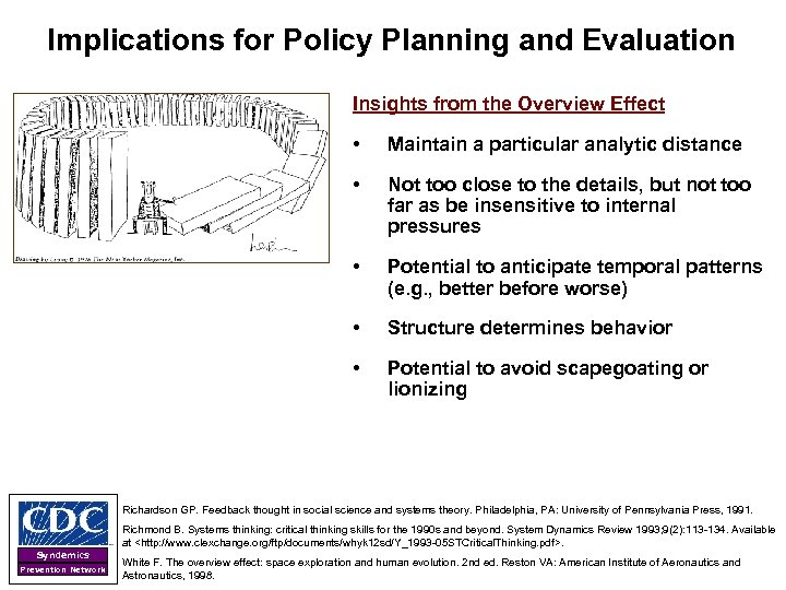 Implications for Policy Planning and Evaluation Insights from the Overview Effect • Maintain a