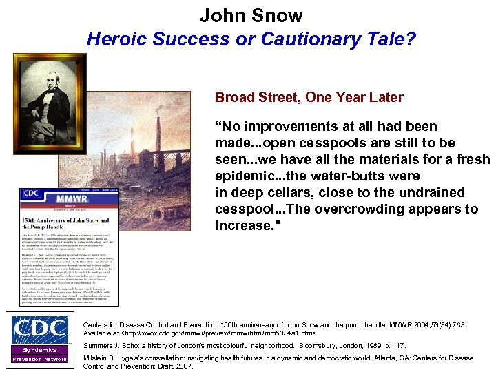 """John Snow Heroic Success or Cautionary Tale? Broad Street, One Year Later """"No improvements"""