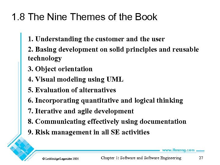 1. 8 The Nine Themes of the Book 1. Understanding the customer and the