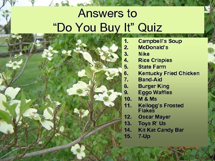 """Answers to """"Do You Buy It"""" Quiz 1. 2. 3. 4. 5. 6. 7."""