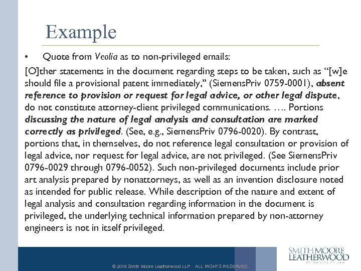 Example • Quote from Veolia as to non-privileged emails: [O]ther statements in the document