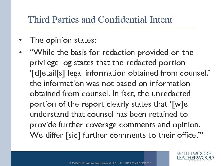 """Third Parties and Confidential Intent • The opinion states: • """"While the basis for"""