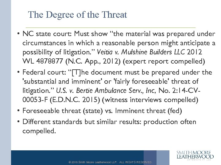 "The Degree of the Threat • NC state court: Must show ""the material was"