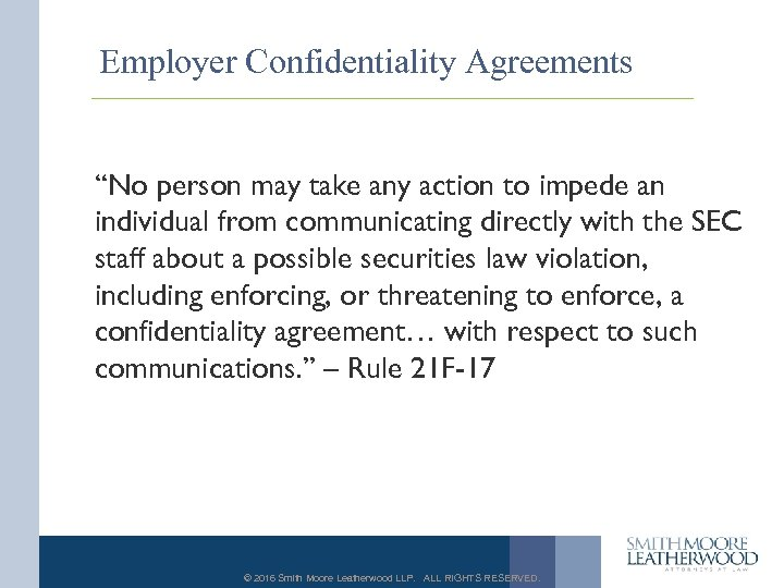 "Employer Confidentiality Agreements ""No person may take any action to impede an individual from"