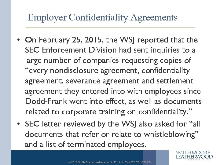 Employer Confidentiality Agreements • On February 25, 2015, the WSJ reported that the SEC