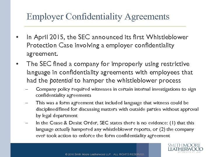 Employer Confidentiality Agreements • • In April 2015, the SEC announced its first Whistleblower