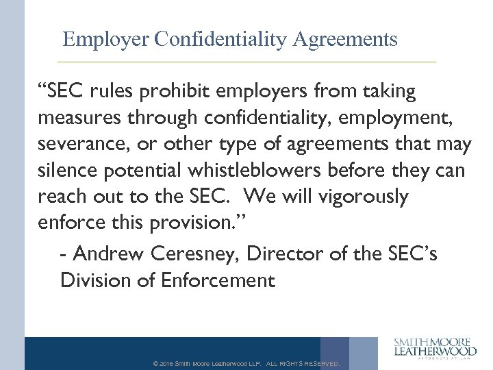 "Employer Confidentiality Agreements ""SEC rules prohibit employers from taking measures through confidentiality, employment, severance,"