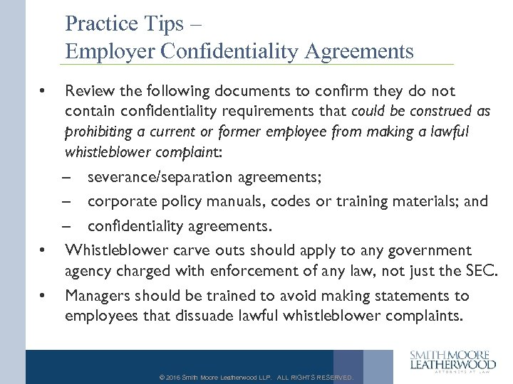 Practice Tips – Employer Confidentiality Agreements • Review the following documents to confirm they