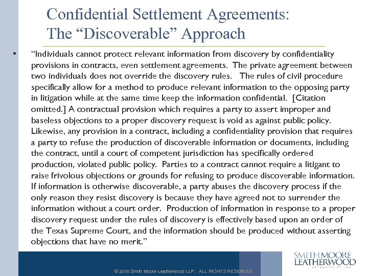 "Confidential Settlement Agreements: The ""Discoverable"" Approach • ""Individuals cannot protect relevant information from discovery"