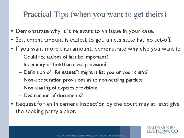 Practical Tips (when you want to get theirs) • Demonstrate why it is relevant