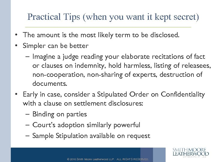 Practical Tips (when you want it kept secret) • The amount is the most