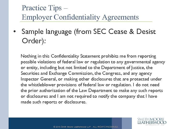 Practice Tips – Employer Confidentiality Agreements • Sample language (from SEC Cease & Desist
