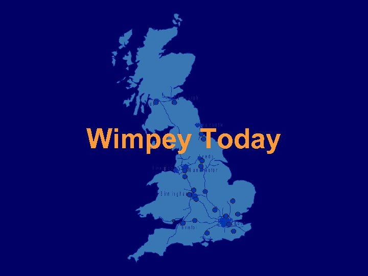 Wimpey Today