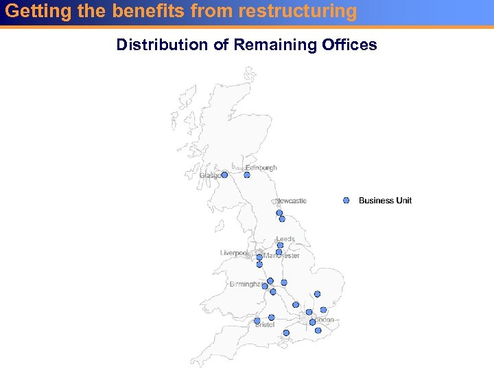 Getting the benefits from restructuring Distribution of Remaining Offices