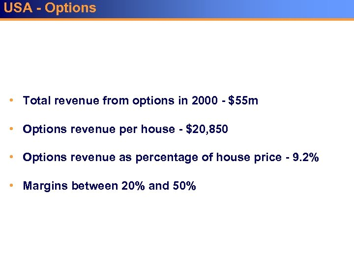 USA - Options • Total revenue from options in 2000 - $55 m •