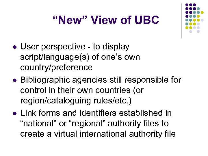 """""""New"""" View of UBC l l l User perspective - to display script/language(s) of"""