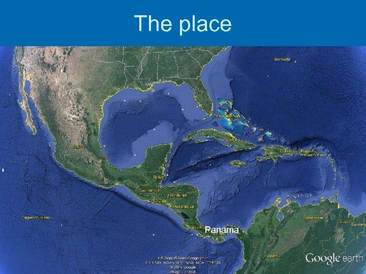 The place Panama