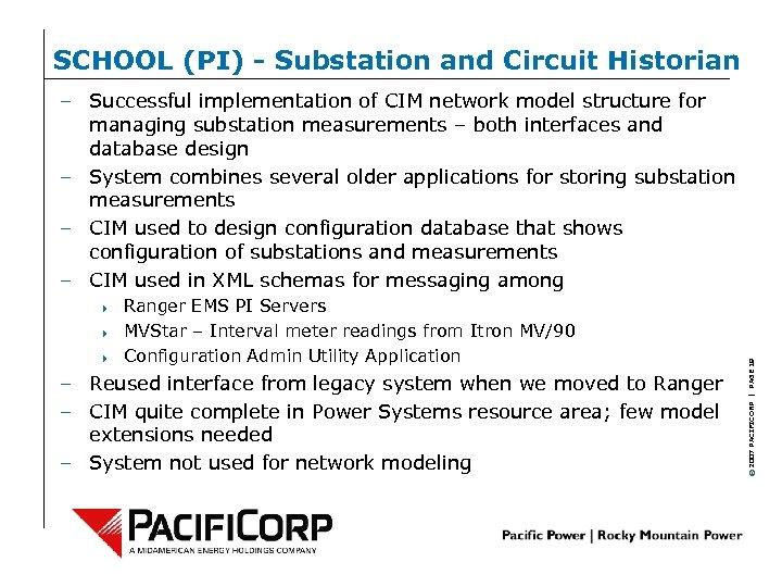 SCHOOL (PI) - Substation and Circuit Historian 4 4 4 Ranger EMS PI Servers