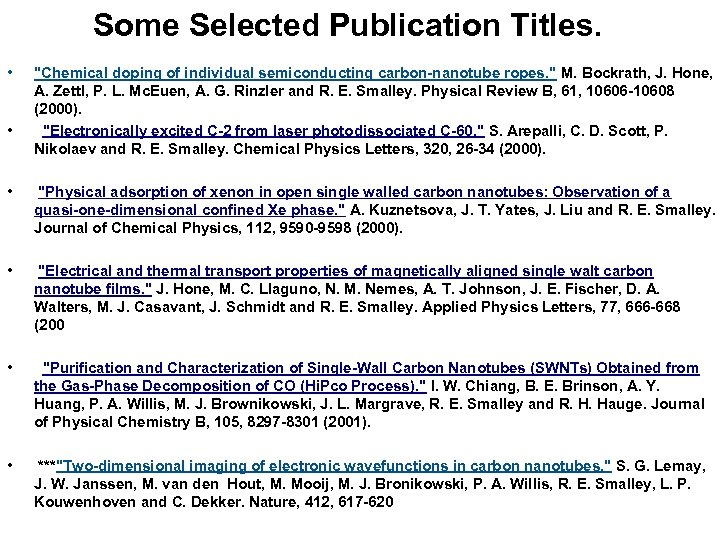 Some Selected Publication Titles. • •