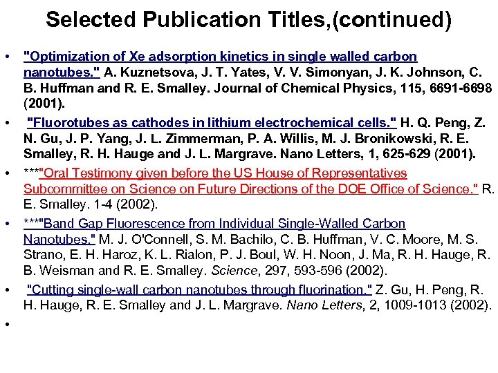 Selected Publication Titles, (continued) • • •