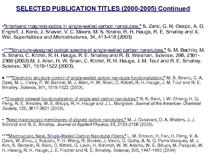 SELECTED PUBLICATION TITLES (2000 -2005) Continued •