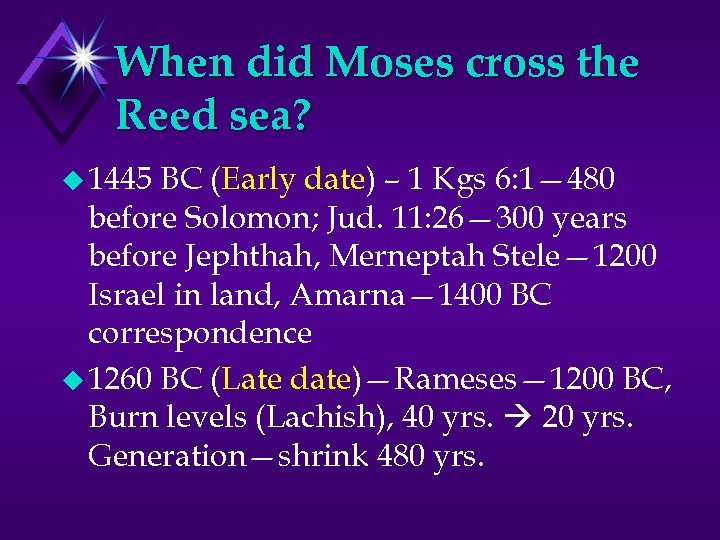 When did Moses cross the Reed sea? u 1445 BC (Early date) – 1