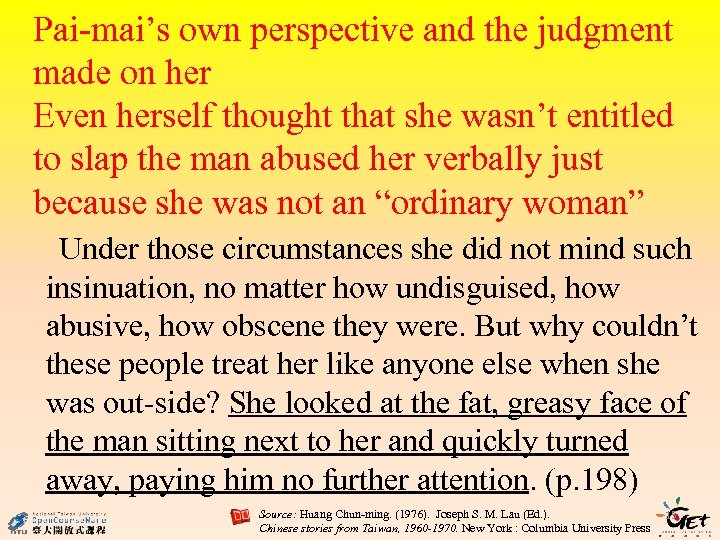 Pai-mai's own perspective and the judgment made on her Even herself thought that she