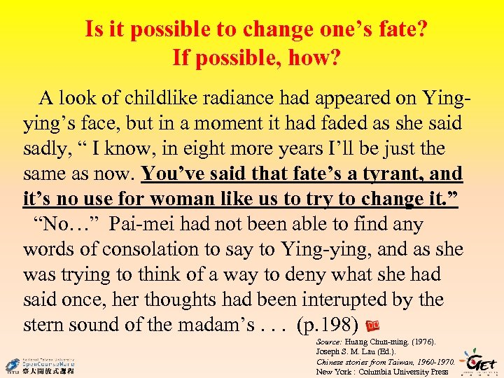 Is it possible to change one's fate? If possible, how? A look of childlike