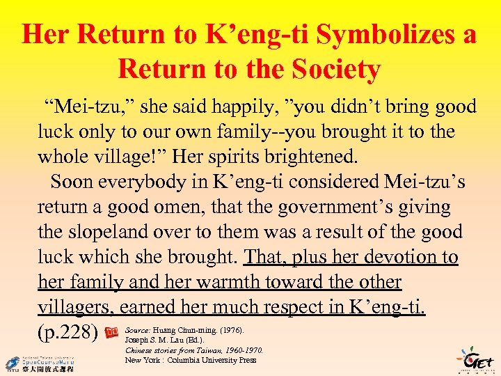 """Her Return to K'eng-ti Symbolizes a Return to the Society """"Mei-tzu, """" she said"""