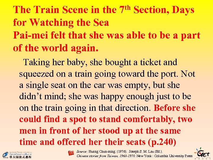 The Train Scene in the 7 th Section, Days for Watching the Sea Pai-mei