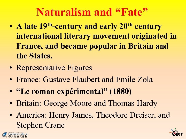 """Naturalism and """"Fate"""" • A late 19 th-century and early 20 th century international"""