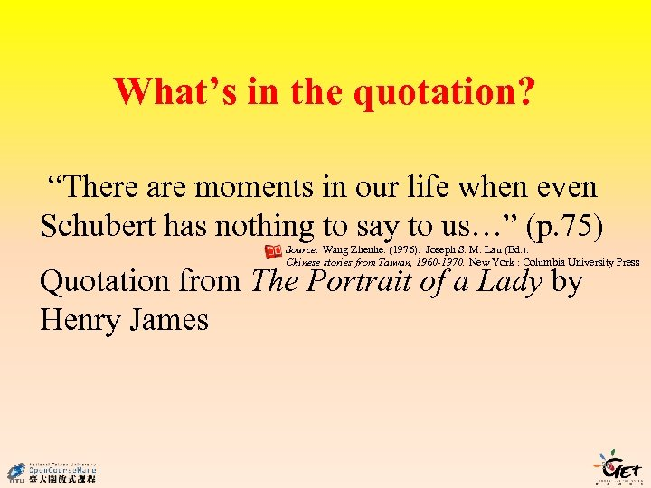 """What's in the quotation? """"There are moments in our life when even Schubert has"""