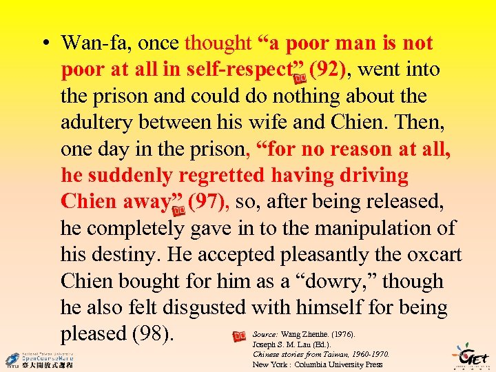 """• Wan-fa, once thought """"a poor man is not poor at all in"""