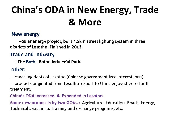 China's ODA in New Energy, Trade & More New energy --Solar energy project, built