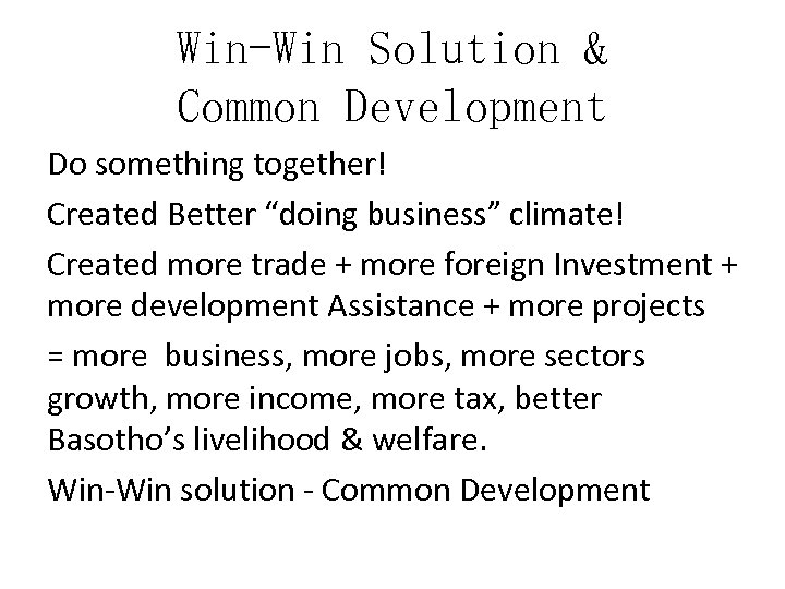 """Win-Win Solution & Common Development Do something together! Created Better """"doing business"""" climate! Created"""