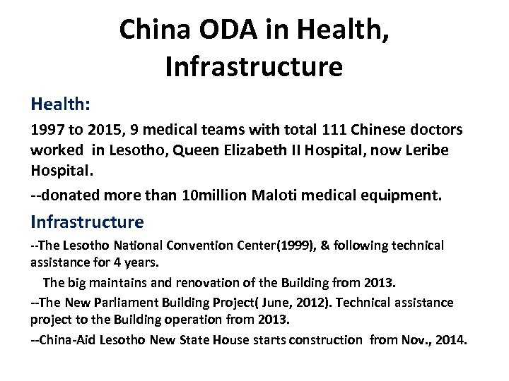 China ODA in Health, Infrastructure Health: 1997 to 2015, 9 medical teams with total