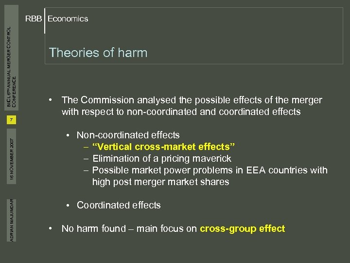 BIICL 6 TH ANNUAL MERGER CONTROL CONFERENCE RBB Economics Theories of harm • The