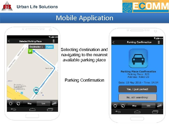 Urban Life Solutions Mobile Application Selecting destination and navigating to the nearest available parking