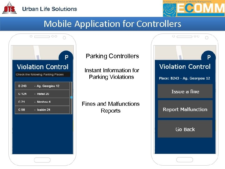 Urban Life Solutions Mobile Application for Controllers Parking Controllers Instant Information for Parking Violations
