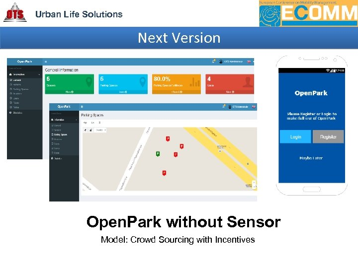 Urban Life Solutions Next Version Open. Park without Sensor Model: Crowd Sourcing with Incentives