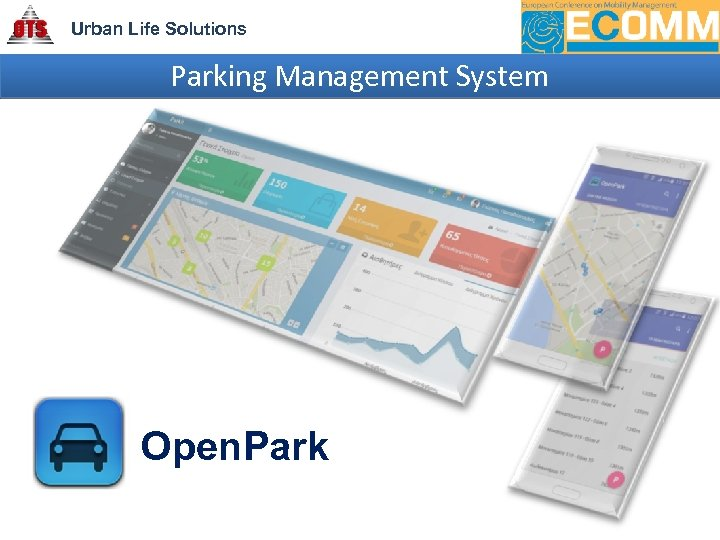 Urban Life Solutions Parking Management System Open. Park