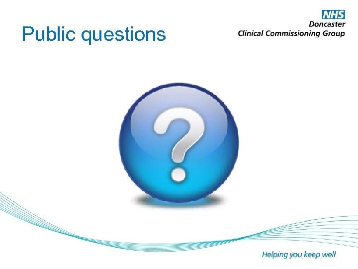 Public questions