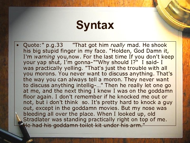 Syntax • Quote: