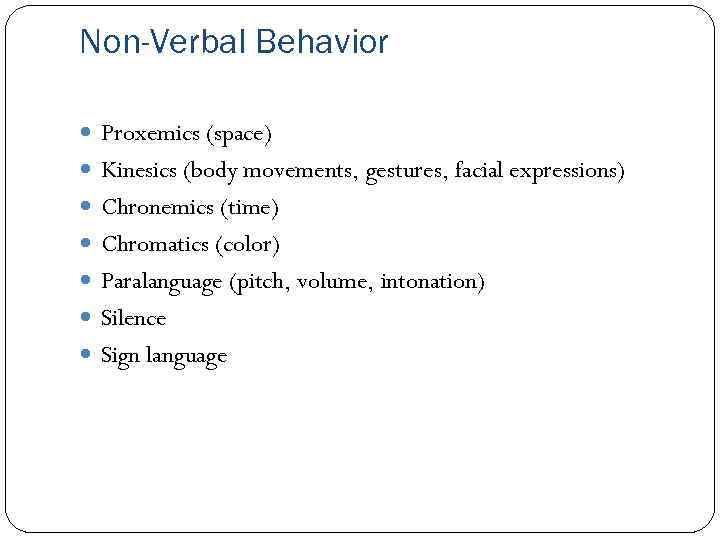 an analysis of the factors of nonverbal behavior in the effect of a person in body movements Henley's (1977) hypothesis depends, at a minimum, on a certain pattern of correlations occurring among gender, nonverbal communication, and statusat the time of henley's (1977) writing, there was evidence that men and women differ in nonverbal communication.