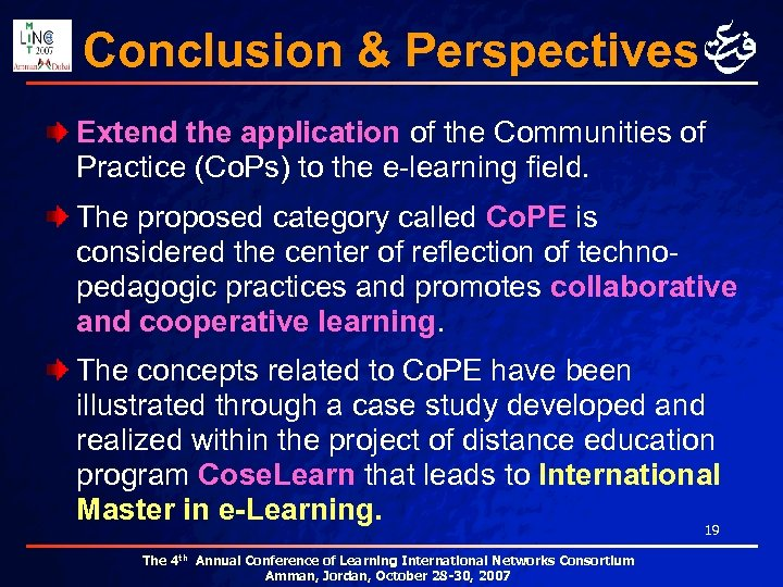 Conclusion & Perspectives Extend the application of the Communities of Practice (Co. Ps) to