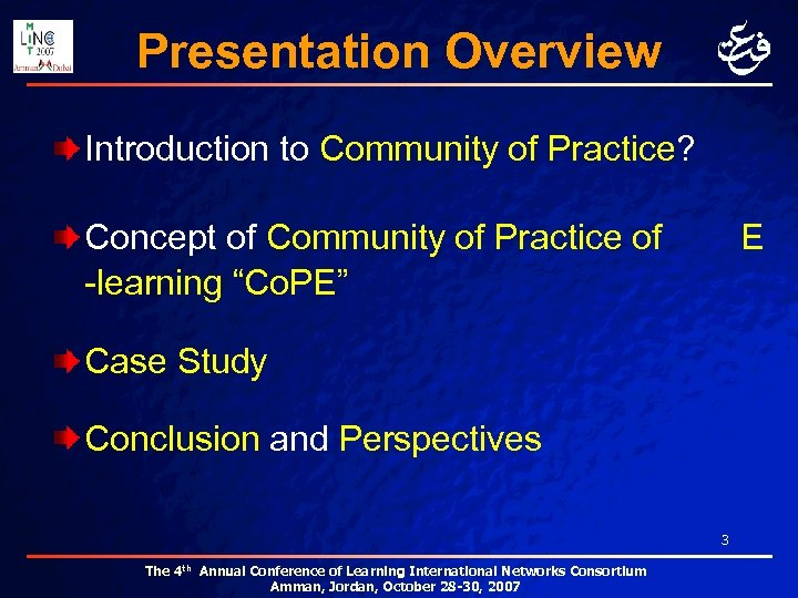 Presentation Overview Introduction to Community of Practice? Concept of Community of Practice of -learning